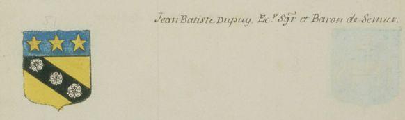 Jean Baptiste Dupuy, écuyer, baron et seigneur de Semur en Brionnais