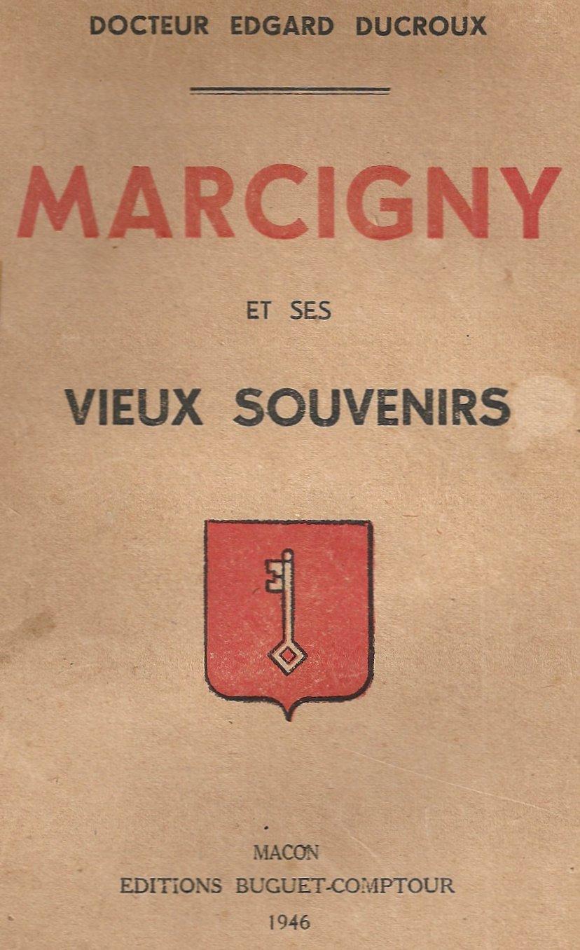Marcigny et ses vieux souvenirs