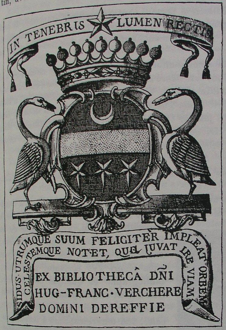 Ex-libris de Hugues-François Verchère, seigneur de Reffie (1680-1755). Poidebard, 1907.